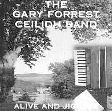 CD Alive and Jigging - Gary Forrest Band