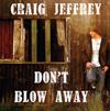 CD Dont Blow Away - Craig Jeffrey