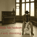 CD  i was thinking - Rob Nicholson